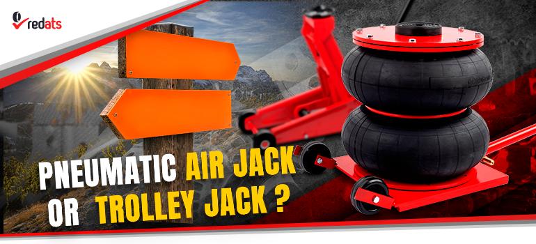 pneumatic jack or trolley jack